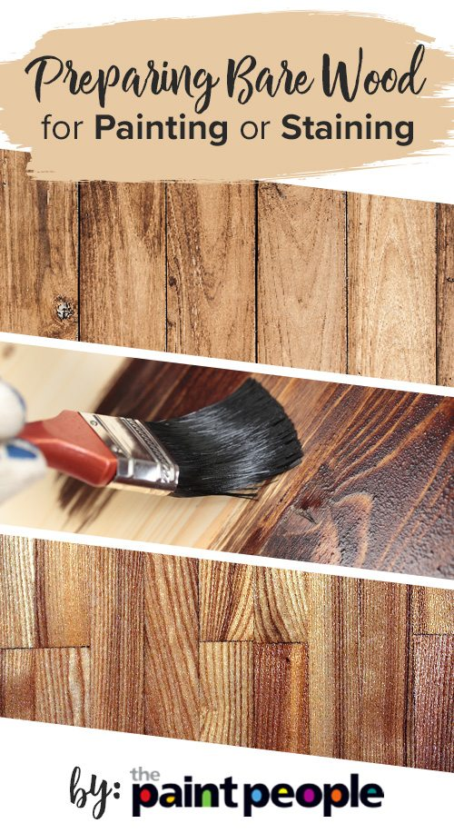 The Paint People's guide on how to prepare bare wood for painting or staining