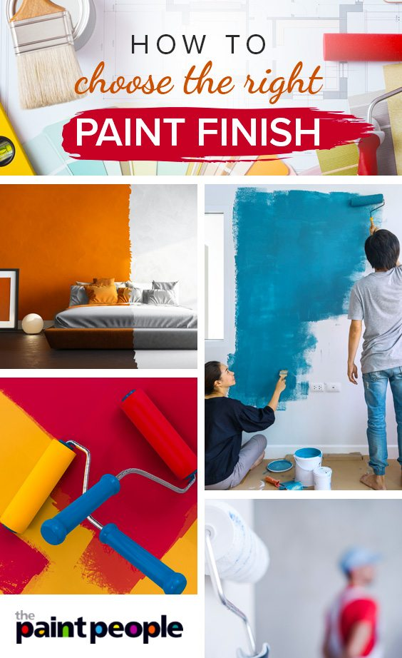 Tips on how to choose the right paint finish from The Paint People