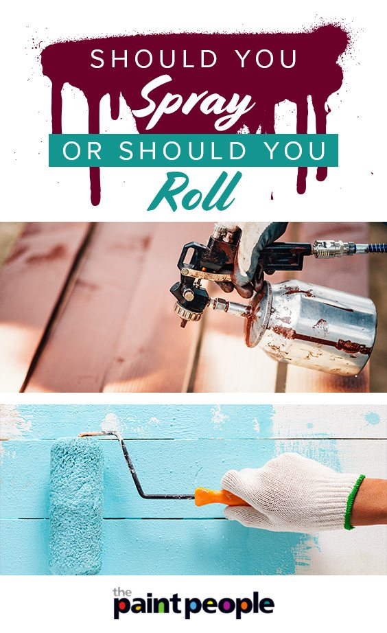 Should you spray or roll paint | The Paint People