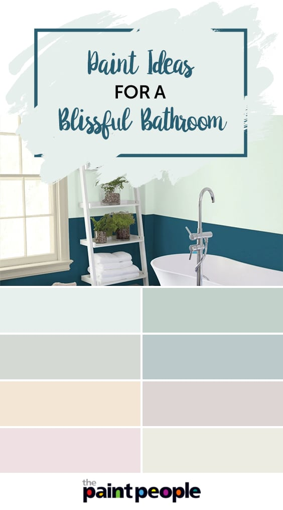 Paint ideas from The Paint People for a blissful bathroom | The Paint People