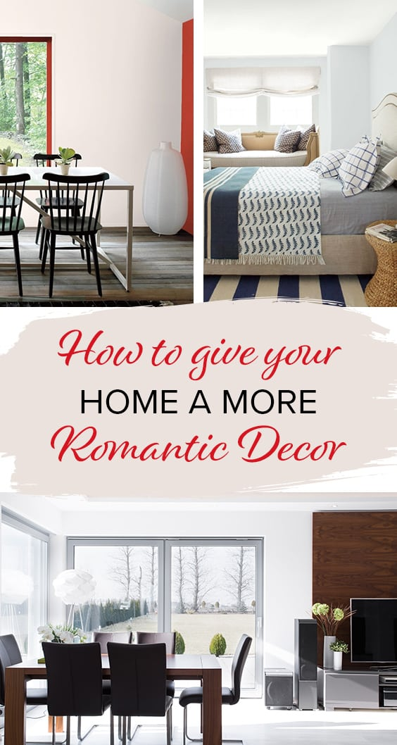 How to give your home a more romantic decor | The Paint People